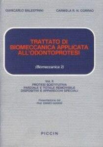 Trattato di biomeccanica applicata all'odontoprotesi. Vol. 2