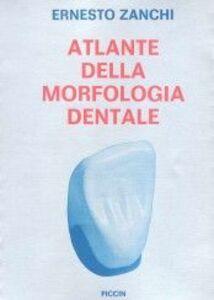Atlante della morfologia dentale