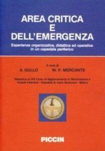 Area critica e dell'emergenza. Esperienza organizzativa, didattica ed operativa in un ospedale periferico