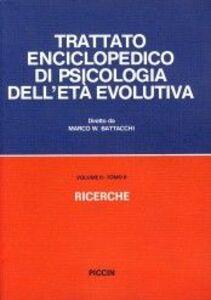 Trattato enciclopedico di psicologia dell'età evolutiva (2/2)