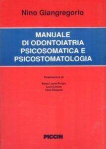 Manuale di odontoiatria psicosomatica e psicostomatologica