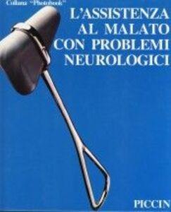 Libro L' assistenza al malato con problemi neurologici