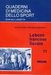 Foto Cover di La boxe francese: saváte, Libro di Jacopo Nardi,Riccardo Gambaretti, edito da Piccin-Nuova Libraria