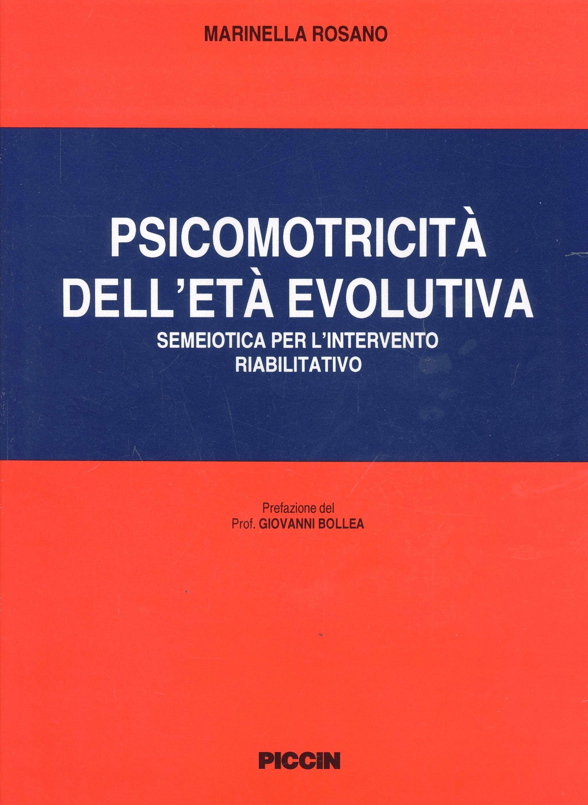 Psicomotricità dell'età evolutiva. Semeiotica per l'intervento riabilitativo