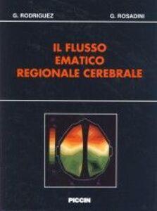 Il flusso ematico regionale cerebrale
