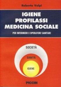 Igiene, profilassi, medicina sociale. Per infermieri e operatori sanitari