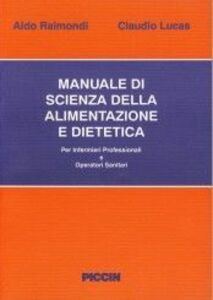Manuale di scienza della alimentazione e dietetica