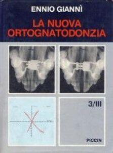 La nuova ortognatodonzia. Vol. 3\2