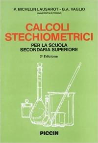 Calcoli stechiometrici - Michelin Lausarot Paola Vaglio G. Angelo - wuz.it