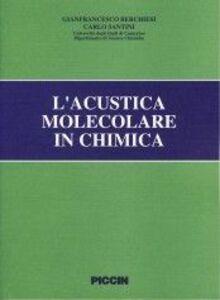 L' acustica molecolare in chimica