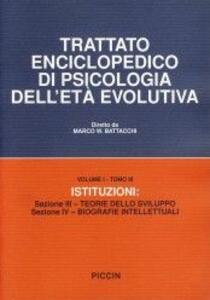 Trattato enciclopedico di psicologia dell'età evolutiva (1/3)