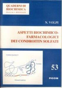 Libro Aspetti biochimico-farmacologici dei condroitin solfati Nicola Volpi