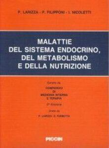 Libro Malattie del sistema endocrino, del metabolismo e della nutrizione Paolo Larizza , Paolo Filipponi , Ildo Nicoletti
