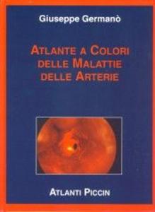 Atlante a colori delle malattie delle arterie