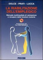 La riabilitazione dell'emiplegico. Con CD-ROM