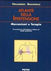 Atlante della ipertensione. Meccanismi e terapia