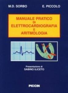 Manuale pratico di elettrocardiografia e di aritmologia
