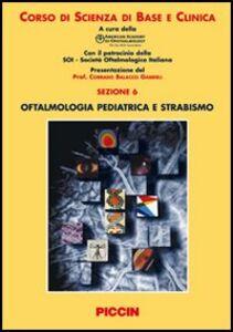 Libro Oftalmologia pediatrica e strabismo Thomas J. Liesegang , Gregory L. Skuta , Louis B. Cantor