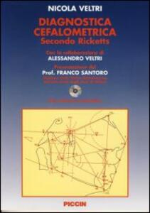 Diagnosi cefalometrica secondo Ricketts. Con CD-ROM - Nicola Veltri - copertina