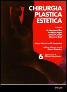 Chirurgia plastica estetica. Vol. 6: Aggiornamenti. - copertina