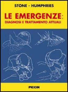 Le emergenze: diagnosi e trattamento attuali