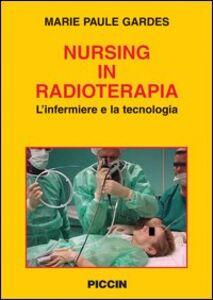 Nursing in radioterapia. L'infermiere e la tecnologia
