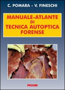 Nordestcaffeisola.it Manuale-atlante di tecnica autoptica forense Image