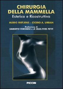 Chirurgia della mammella. Estetica e ricostruzione. Ediz. italiana e spagnola - Mario Rietjens,Cicero A. Urban - copertina
