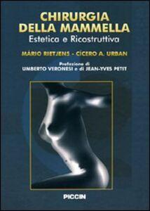 Chirurgia della mammella. Estetica e ricostruzione. Ediz. italiana e spagnola