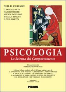 Pscicologia. La scienza del comportamento. Ediz. italiana e inglese