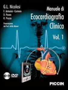 Manuale di ecocardiografia clinica. Con DVD - G. Luigi Nicolosi,Francesco Antonini Canterin,Daniela Pavan - copertina