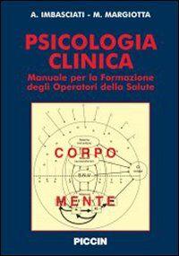 Psicologia clinica. Manuale per la formazione degli operatori della salute
