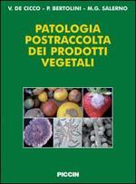 Patologia postraccolta dei prodotti vegetali