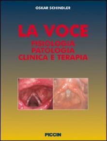 Festivalpatudocanario.es La voce. Fisiologia patologia clinica e terapia Image