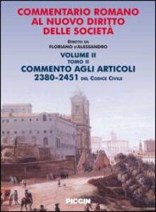 Commentario romano al nuovo diritto delle società. Vol. 2\2: Commento agli articoli 2380-2451 del codice civile.