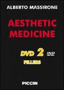 Fillers. Aesthetic medicine. 2 DVD. Ediz. italiana e inglese