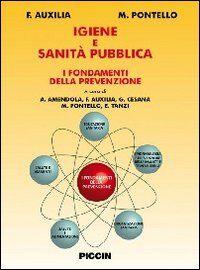 Igiene e sanità pubblica. I fondamenti della prevenzione