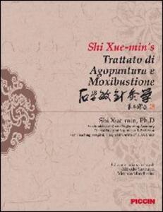 Trattato di agopuntura e moxibustione - Xue-Min Shi - copertina