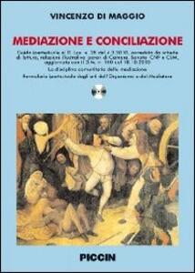 Mediazione e conciliazione. Con CD-ROM - Vincenzo Di Maggio - copertina