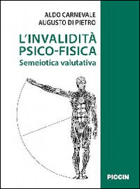 L' invalidità psicofisica. Semeiotica valutativa