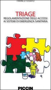 Triage. regolamento degli accessi ai sistemi di emergenza sanitaria
