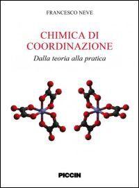 Chimica di coordinazione. Dalla teoria alla pratica