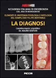 Accademia italiana di endodonzia. Elementi di anatomia fisiologia e patologia del complesso pulpo-dentinale