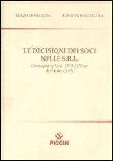Le decisioni dei soci nelle S.R.L..pdf