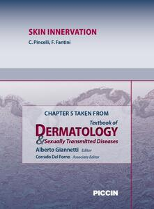 Skin innervation. Chapter 5 taken from Textbook of dermatology & sexually trasmitted diseases