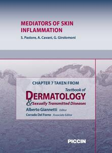Mediators of skin inflammation. Chapter 7 taken from Textbook of dermatology & sexually trasmitted diseases