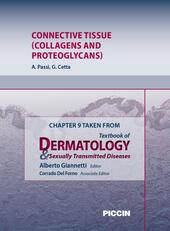 Connective tissue (collagens and proteoglycans). Chapter 9 taken from Textbook of dermatology & sexually trasmitted diseases