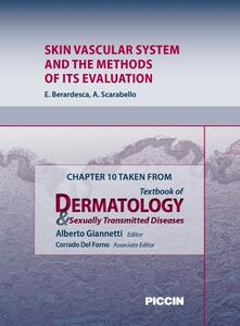 Skin vascular system and the methods of its evaluation. Chapter 10 taken from Textbook of dermatology & sexually trasmitted diseases