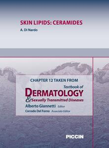 Skin lipids: ceramides. Chapter 12 taken from Textbook of dermatology & sexually trasmitted diseases