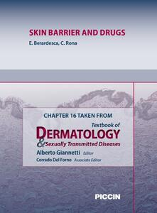 Skin barrier and drugs. Chapter 16 taken from Textbook of dermatology & sexually trasmitted diseases